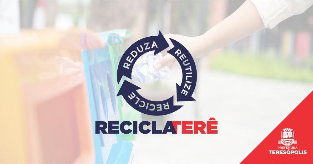 'Recicla Terê': Prefeitura de Teresópolis lança  programa de coleta seletiva no dia 30 de junho