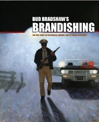 cover of Bud Bradshaw's Brandishing book