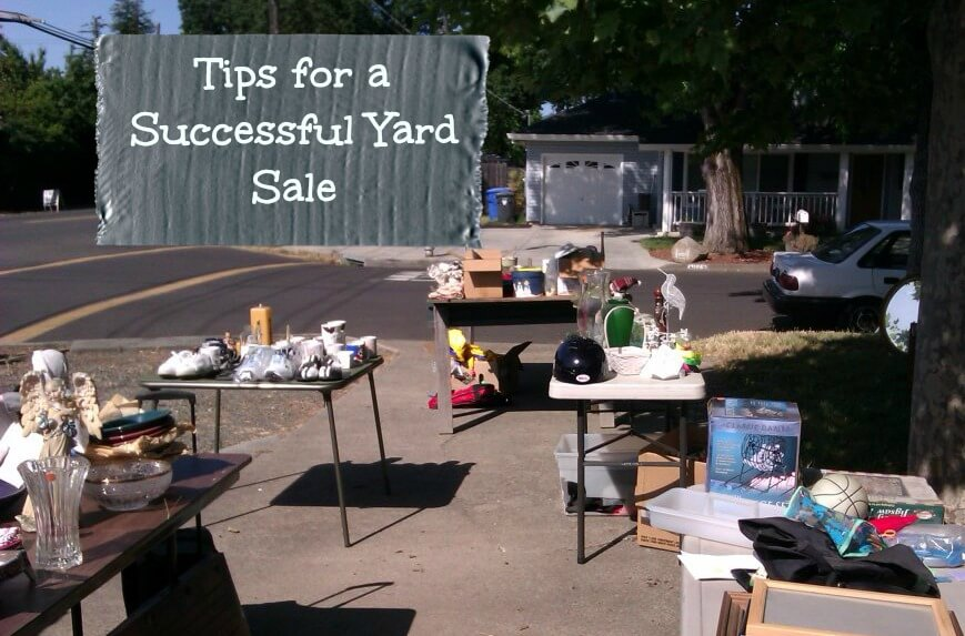 photo of a yard sale with the title tips for a successful yard sale
