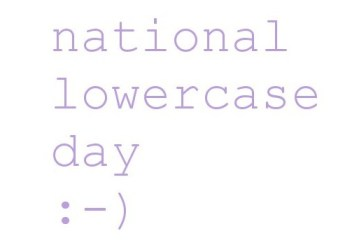 national lowercase day with a smiley face