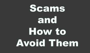 Scams and How to Avoid Them