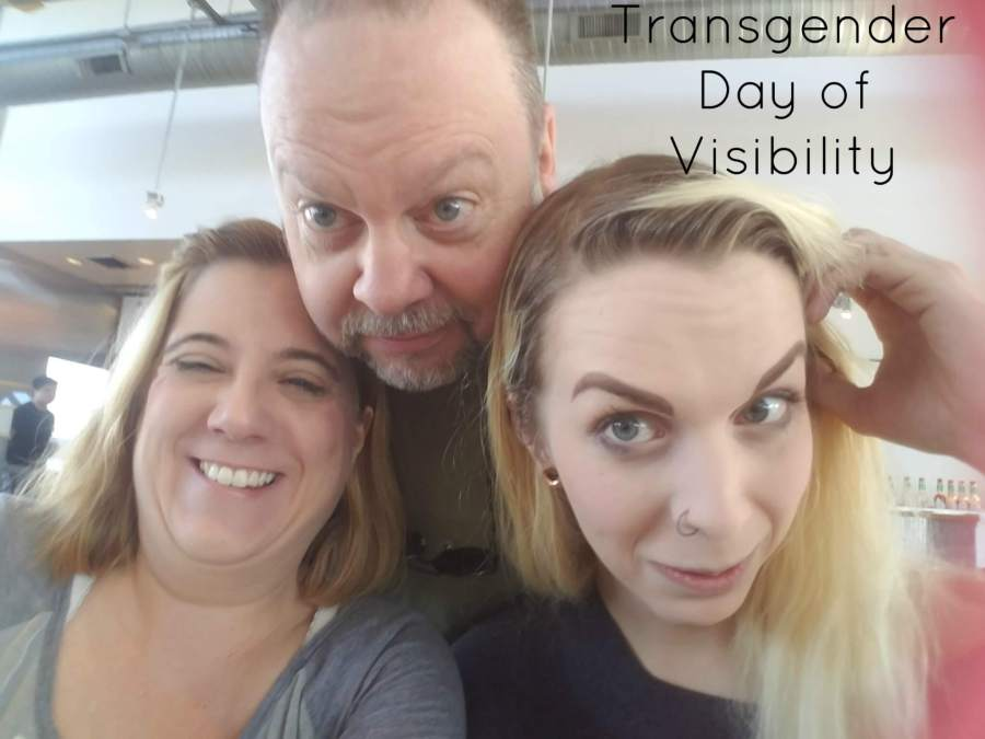 """photo of the author with her husband and daughter, with the title """"Transgender Day of Visibility"""""""