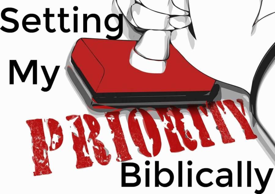 setting priorities biblically