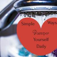 Simple Ways to Pamper Yourself Daily