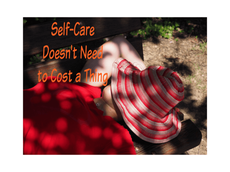 Self-Care Doesn't Need to Cost a Thing