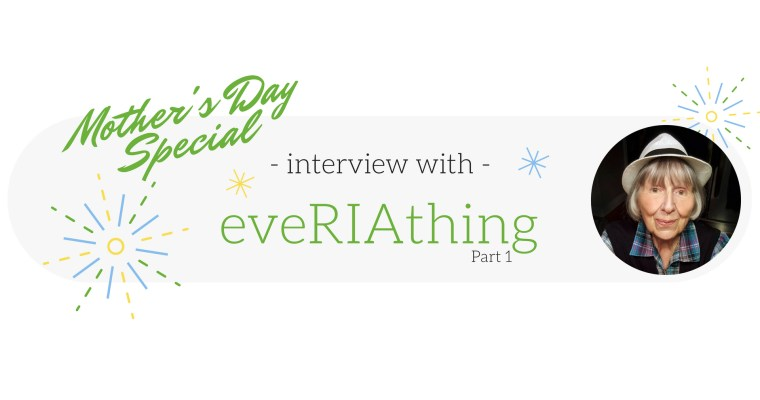 eveRIAthing Interview – Part 1
