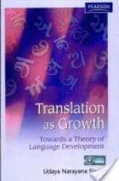 Translation as Growth: Towards a Theory of Language Development