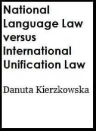 National Language Law versus International Unification of Law
