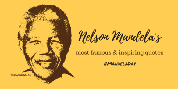 Nelson Mandela´s most famous and inspiring quotes