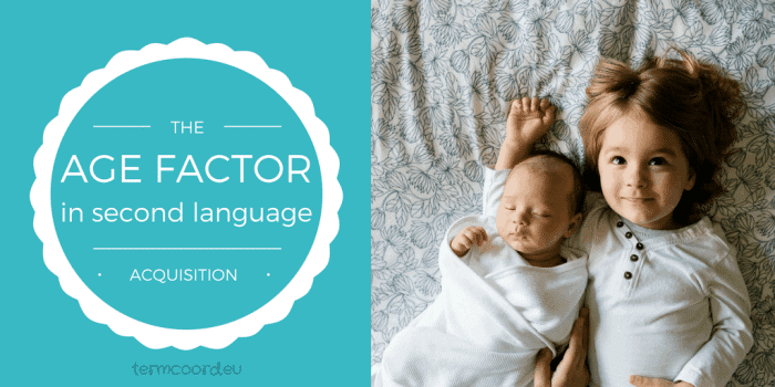 AGE FACTOR in second language acquisition
