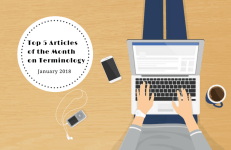Top 5 Articles of the Month on Terminology - January 2018