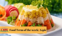 I·ATE Food Term of the Week: Aspic