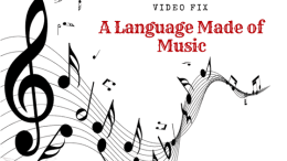 Video Fix: A Language Made of Music