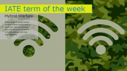 IATE Term of the Week: Hybrid Warfare