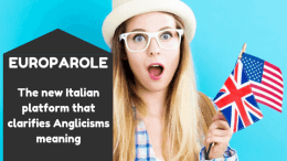 EuroParole, the new Italian platform that clarifies Anglicisms meaning