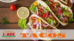 I·ATE Food Term of the Week: Tacos