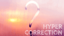 Hypercorrection