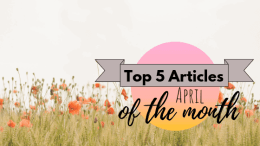 Top 5 Articles of the Month - April 2019