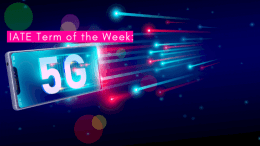 IATE Term of the Week: 5G