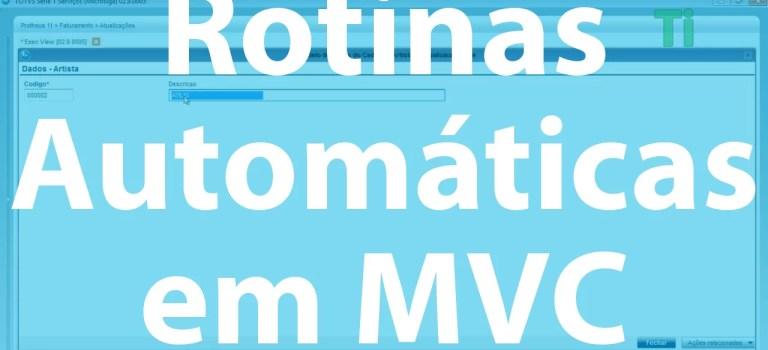 Vídeo Aula – AdvPL 024 – Rotinas Automáticas em MVC