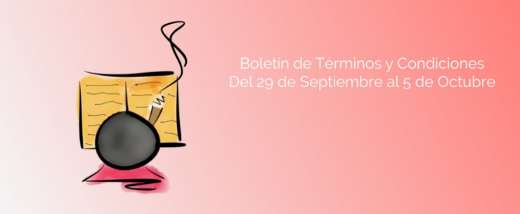 Boletín de Términos y Condiciones - Del 29 de Septiembre al 5 de Octubre