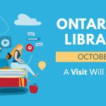 Ontario Public Library Week - A Visit will get you Thinking