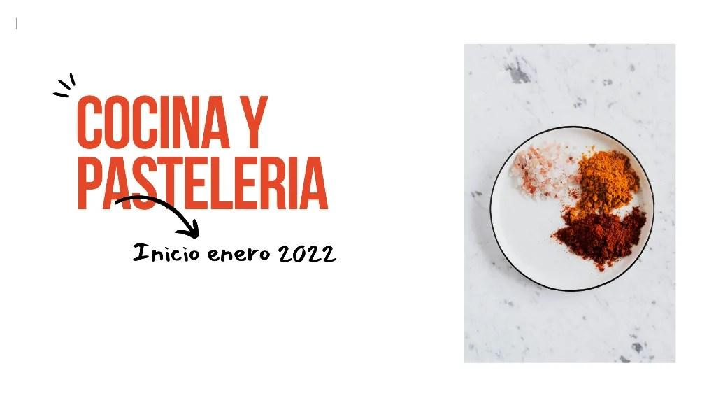 Proximos cursos de cocina y pasteleria profesional en enero 2022