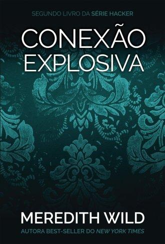 Conexão explosiva - Blog Terra Desabitada