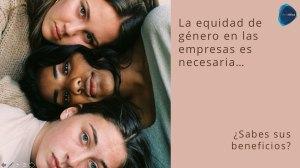 3 cosas que debes saber si te dedicas a la equidad de género