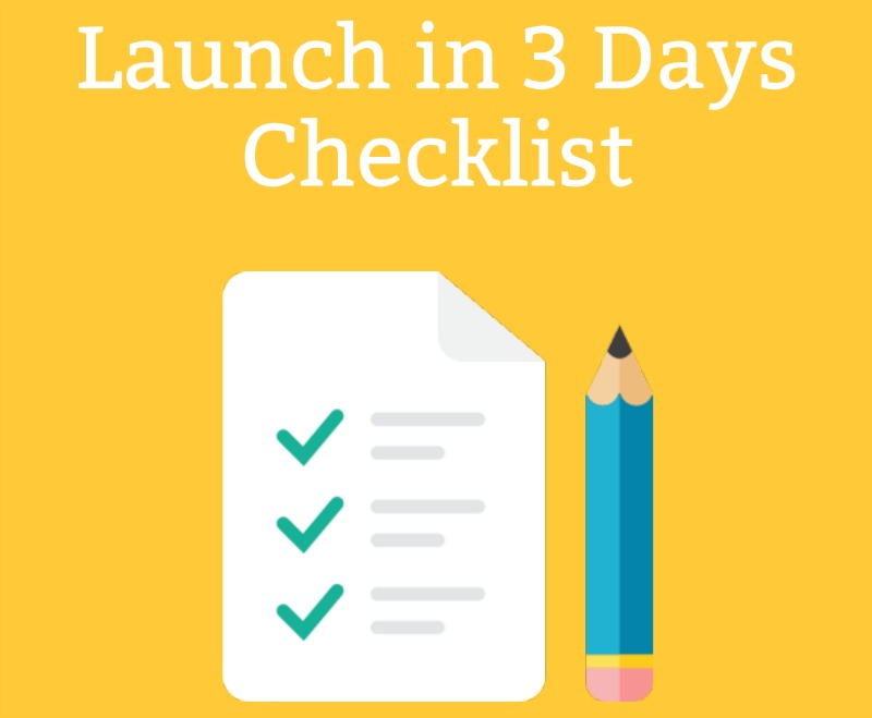 launch in 3 days checklist