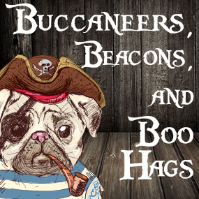 Buccaneers, Beacons, and Boo Hags