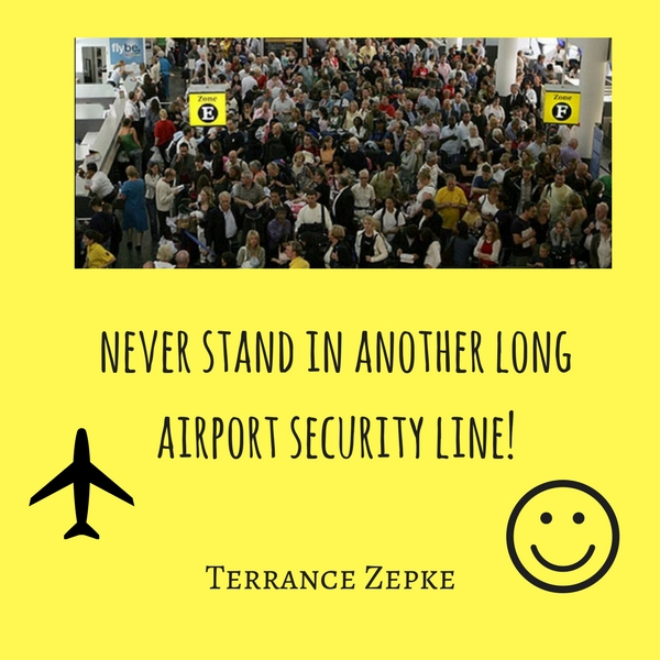 Never Stand in Another Long Airport Security Line