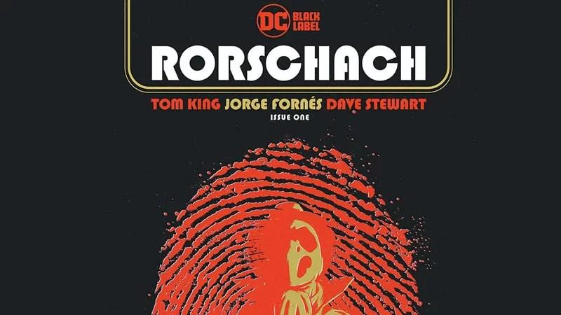 Rorschach #1 | DC anuncia nova HQ de Tom King para o selo DC Black ...