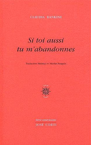 Chanson Si Toi Aussi Tu M'abandonnes : chanson, aussi, m'abandonnes, Claudia, Rankine,, Aussi, M'abandonnes, Terres, Femmes