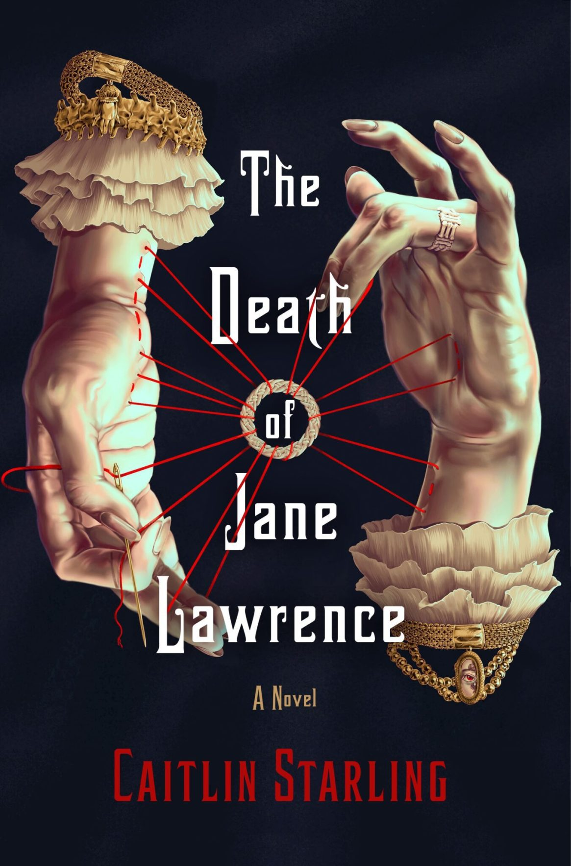 Caitlin Starling: Five Things I Learned Writing The Death of Jane Lawrence