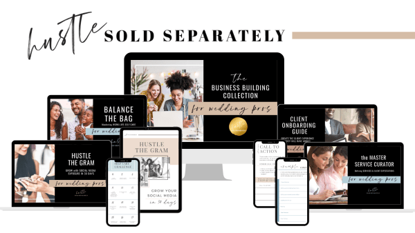 Hustle Sold Separately Wedding Pro Business Collection