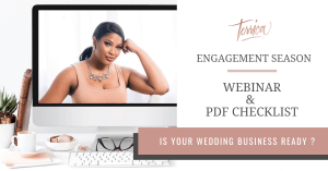 Engagement Season Webinar and Checklist for Wedding Pros
