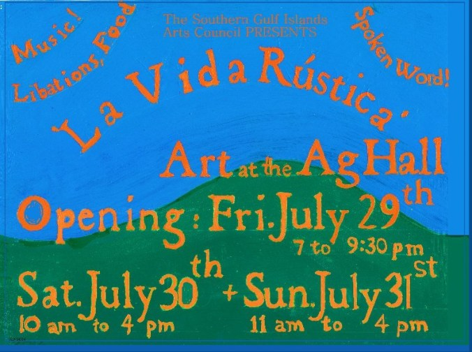SGI Arts Council La Vida Rustica poster July 29 31 2016