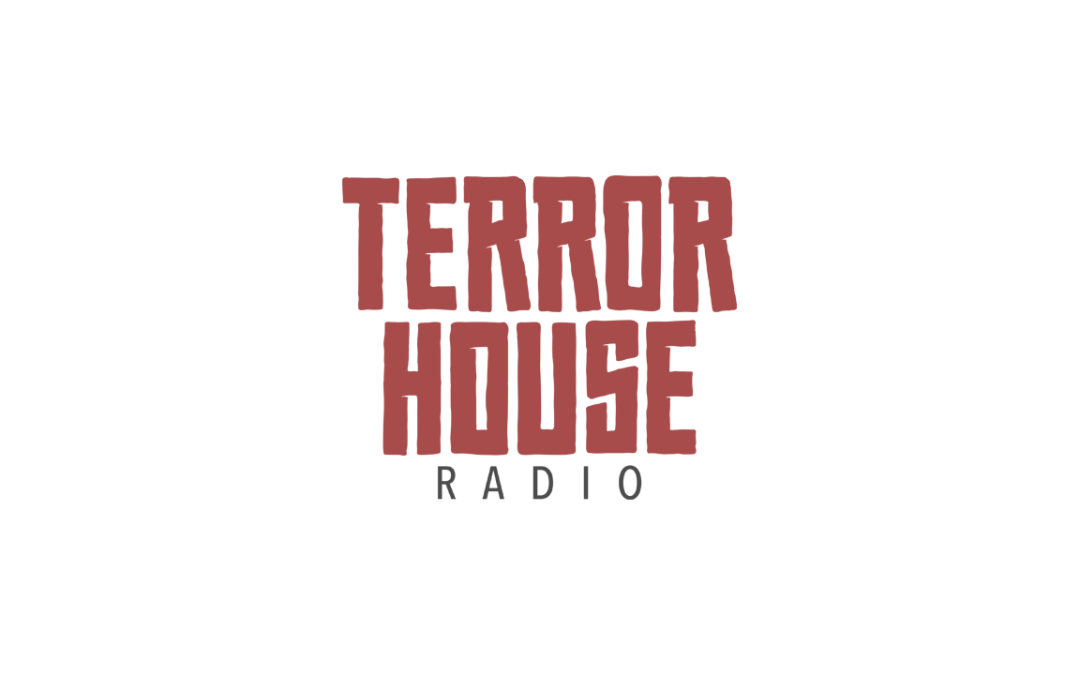 Terror House Radio, Episode #12: The Vortex Also Gazes Into You (with Brian Eckert)