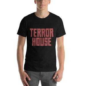 terror house t-shirts