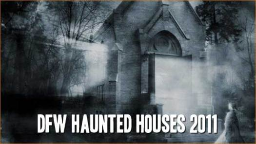 DFW Haunted Houses 2011