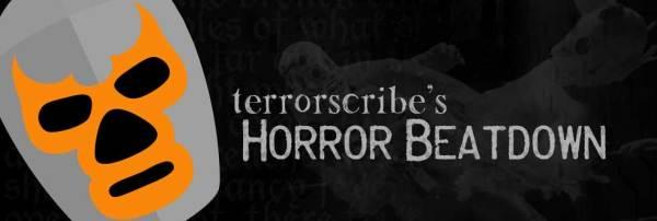 TerrorScribe's Horror Beatdown