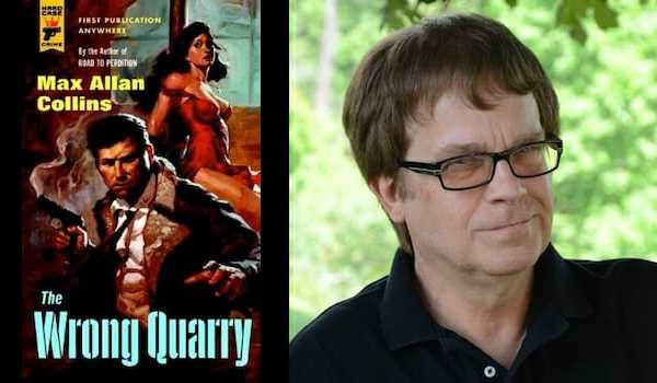 Behind the story of The Wrong Quarry with Max Allan Collins