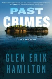 Glen Erik Hamilton - Past Crimes
