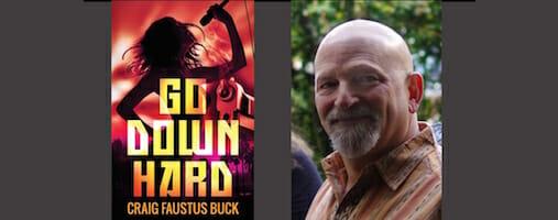 Craig Faustus Buck discusses new noir mystery