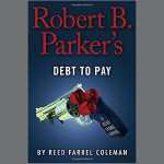 Review of Robert B. Parker's Debt to Pay
