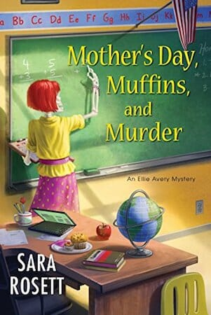 Behind the story of Mother's Day, Muffins, and Murder with Sara Rosett