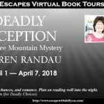 Behind the story of Deadly Reception by Karen Randau