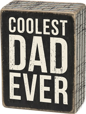 Box Sign - Coolest Dad