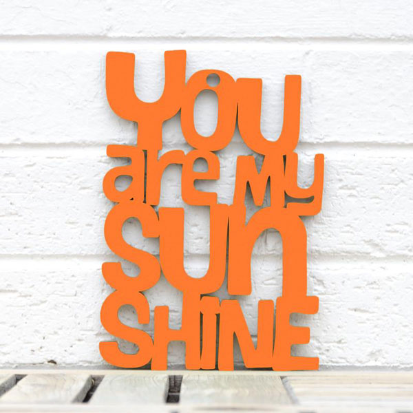 You Are My Sunshine Wall Plaque